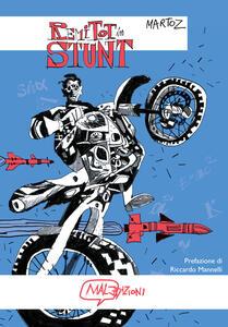 Remi Tot in Stunt - Martoz - copertina