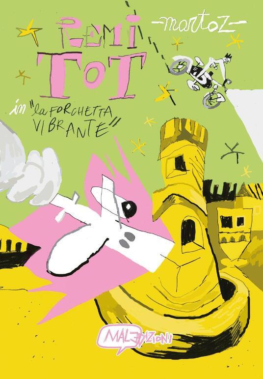 Remi Tot in La forchetta vibrante - Martoz - copertina