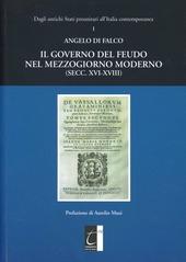 Il governo del feudo nel Mezzogiorno moderno (secc. XVI-XVIII)