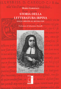 Storia della letteratura irpina. Dalle origini al secolo XIX