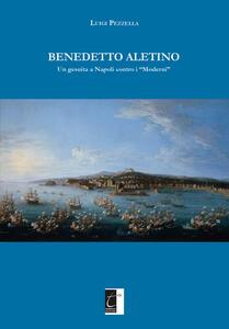 Benedetto Aletino. Un gesuita a Napoli contro i «Moderni»