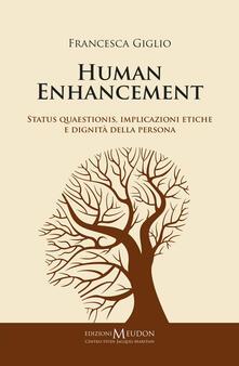 Festivalshakespeare.it Human enhancement. Status quaestionis, implicazioni etiche e dignità della persona Image