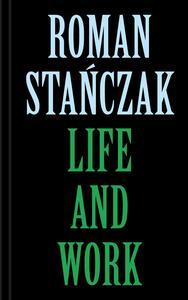 Roman Stanczak. Life and work. Ediz. multilingue