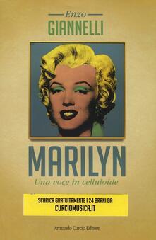 Secchiarapita.it Marilyn. Una voce in celluloide. Con CD Audio Image