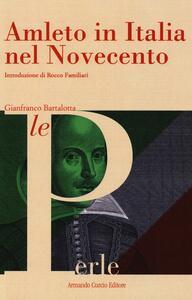 Amleto in Italia nel Novecento