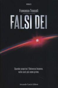 Libro Falsi dei Francesco Troccoli