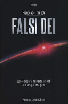 Falsi dei - Francesco Troccoli - copertina