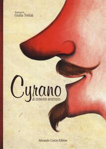 Cyrano. Ediz. illustrata