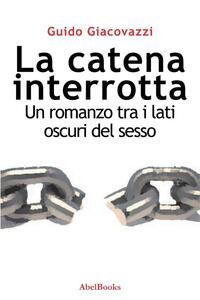 La catena interrotta - Guido Giacovazzi - ebook