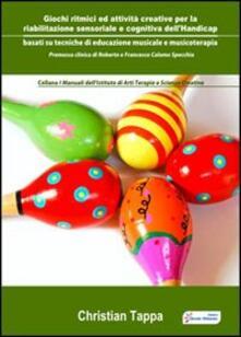 Giochi ritmici e attività creative per la riabilitazione sensoriale e cognitiva dellhandicap.pdf