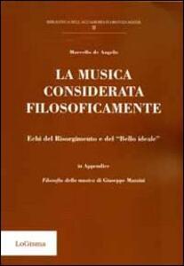La musica considerata filosoficamente. Echi del Risorgimento e del «bello ideale»
