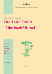 The third tablet of the itkalzi ritual