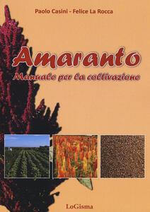 Amaranto. Manuale per la coltivazione