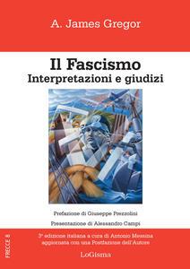 Il fascismo. Interpertazioni e giudizi