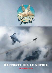 Racconti tra le nuvole. 4ª edizione