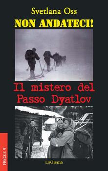 Voluntariadobaleares2014.es Non andateci! Il mistero del Passo Dyatlov Image