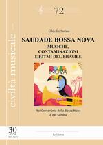 Saudade Bossa Nova. Musiche, contaminazioni e ritmi del Brasile