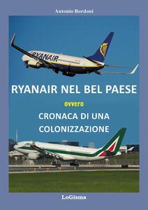 Ryanair nel Bel Paese ovvero cronaca di una colonizzazione