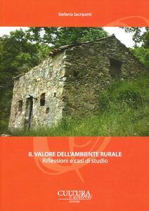 Il valore dell'ambiente rurale. Riflessioni e casi di studio