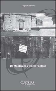 Da Monterano a piazza Fontana