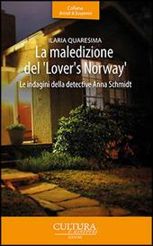 La maledizione del «Lover's Norway». Le indagini della detective Anna Schmidt