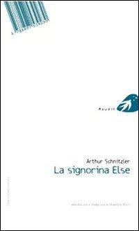 La signorina Else. Ediz. italiana e tedesca