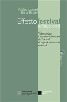 Effettofestival adolescenti - Elena Buday,Matteo Lancini - ebook