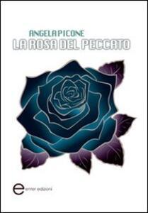 La rosa del peccato - Angela Picone - copertina