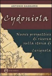 Cydoniola. Nuove prospettive di ricerca sulla storia di Cerignola