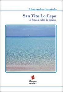 San Vito Lo Capo. Le feste, il culto, la magia