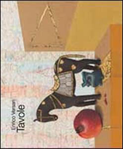 Tavole di Enrico Versari. Catalogo delle opere pittoriche dell'artista faentino