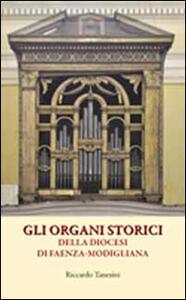 Gli organi storici della diocesi di Faenza-Modigliana