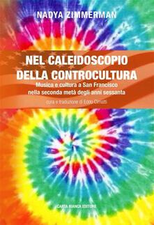 Winniearcher.com Nel caleidoscopio della controcultura. Musica e cultura a San Francisco nella seconda metà degli anni sessanta Image