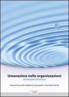 Letterarioprimopiano.it Umanesimo nelle organizzazioni. Le emozioni al lavoro Image