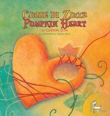 Osteriacasadimare.it Cuore di zucca-Pumpkin heart. Ediz. bilingue Image