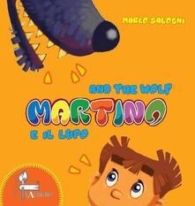 Parcoarenas.it Martino e il lupo-Martino and the wolf. Ediz. bilingue Image