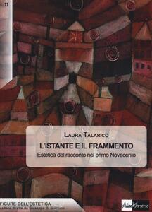L' istante e il frammento. Estetica del racconto nel primo Novecento