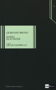 Il mito di Atteone - Giordano Bruno - copertina
