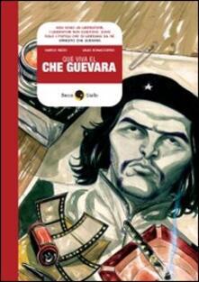 Antondemarirreguera.es Que viva Che Guevara Image