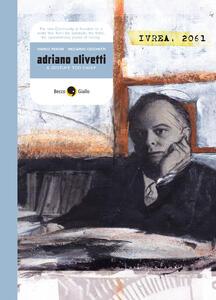 Adriano Olivetti. A century too early