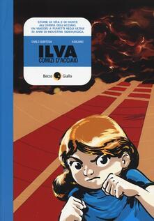 Voluntariadobaleares2014.es Ilva. Comizi d'acciaio Image