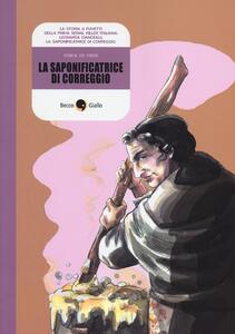 La saponificatrice di Correggio