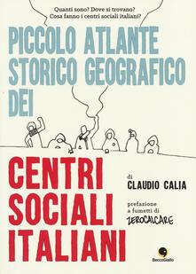 Piccolo atlante storico geografico dei centri sociali italiani.pdf