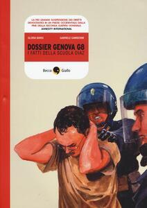 Dossier Genova G8. I fatti della scuola Diaz