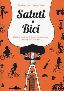 Antondemarirreguera.es Saluti e bici. Sillabario illustrato di storia, manutenzione e politica della bicicletta Image