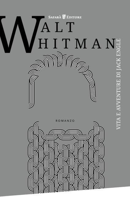Vita e avventure di Jack Engle - Cristina Pascotto,Walt Whitman - ebook
