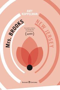 Mrs. Brooks, New Jersey - Amy Koppelman,Alice Intelisano - ebook