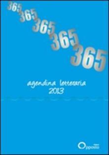 Premioquesti.it 365. Agenda letteraria 2013 Image