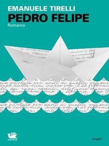 Pedro Felipe - Emanuele Tirelli - copertina