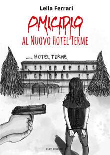 Daddyswing.es Omicidio al Nuovo Hotel Terme Image